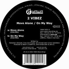 Move Alone / On My Way