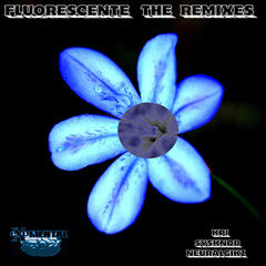 The Fluorescente Remixes