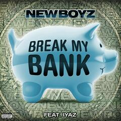 Break My Bank [feat. Iyaz]