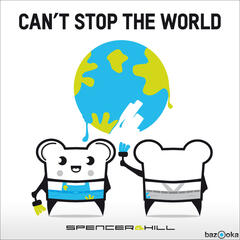 Can't Stop The World