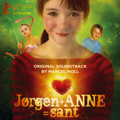 Jørgen + Anne = sant (Original Soundtrack)