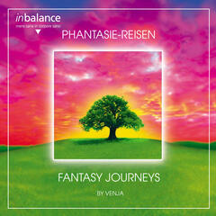 Phantasie-Reisen / Fantasy Journeys