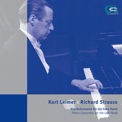 Kurt Leimer & Richard Strauss: Piano Concertos for the Left Hand