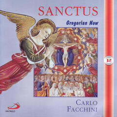 Sanctus - Gregorian Now