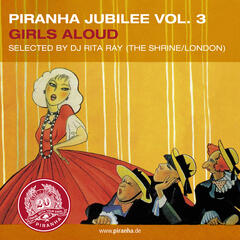 Piranha Jubilee Vol. 3: Girls Aloud