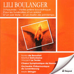 Lili Boulanger: Music for choir and orchestra