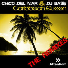 Caribbean Queen - The Remixes