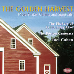 The Golden Harvest - More Shaker Chants and Spirituals