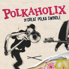The Great Polka Swindle