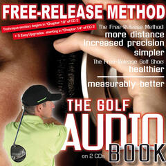 Free-Release Method - The Golf Audio Book