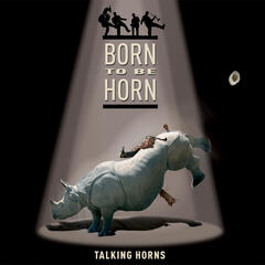 Born To Be Horn