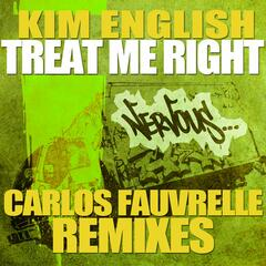Treat Me Right - Carlos Fauvrelle Mixes