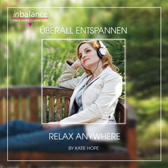 Überall entspannen - Relax Anywhere