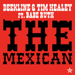 The Mexican - taken from Superstar (feat. Babe Ruth)