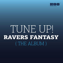 Ravers Fantasy [The Album]