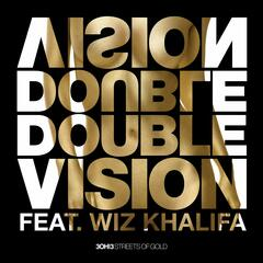 Double Vision (Wiz Khalifa Mix)