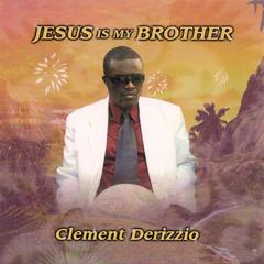 Jesus Is My Brother