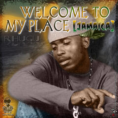Welcome to My Place (Jamaica)