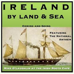 Ireland By Land and Sea