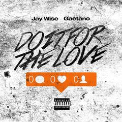 Do It for the Love (feat. Gaetano)