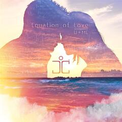 Equation of Love / U + Me