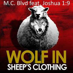 Wolf in Sheep's Clothing (feat. Joshua 1:9)