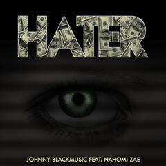 Hater (feat. Nahomi Zae)