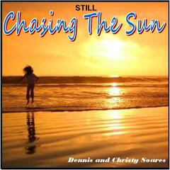 Still Chasing the Sun