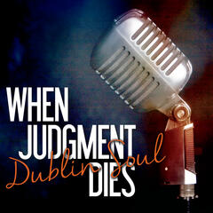 When Judgment Dies