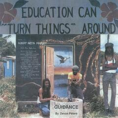 Guidance (Education Can Turn Things Around)