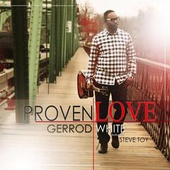 Proven Love (feat. Steve Toy)