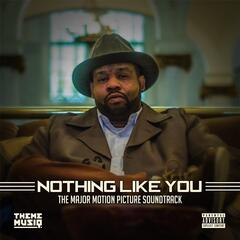 Nothing Like You (Original Motion Picture Soundtrack)