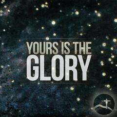 Yours Is the Glory  (feat. Clayton Ring)