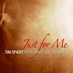Just for Me (feat. Jeff Murrell)