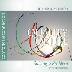Quality of Life: Solving a Problem (feat. Vicki Panagotacos, PhD, FT)