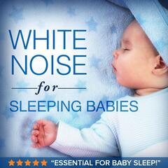 White Noise for Sleeping Babies