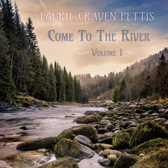 Come to the River, Vol. 1
