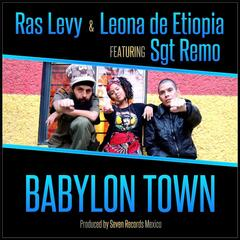 Babylon Town (feat. Sgt Remo)