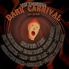 The Incredible Dark Carnival (Halloween 2015 Horror Music)