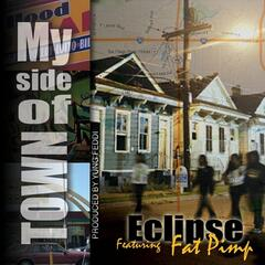 My Side of Town (feat. Fat Pimp)