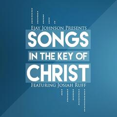 Songs in the Key of Christ