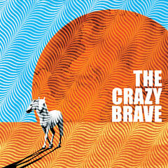 The Crazy Brave