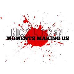 Moments Making Us