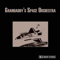 Grandaddy's Space Orchestra
