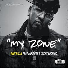 My Zone (feat. Mike Vee & Lucky Luciano)