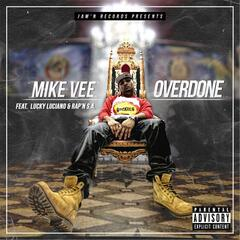 Overdone (feat. Lucky Luciano & Rap'n S.A.)