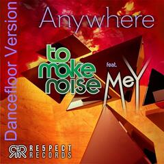 Anywhere (Dancefloor Version) [feat. Mey]