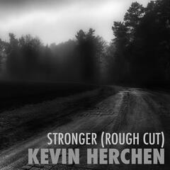 Stronger (Rough Cut)