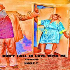 Don't Fall in Love With Me