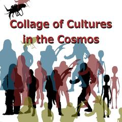 Collage of Cultures in the Cosmos